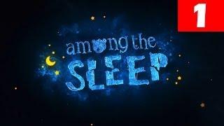 Among The Sleep Walkthrough Part 1 Full Game Let