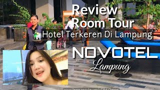 Novotel Lampung I Review I Room tour I DB2L Channel