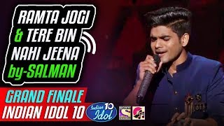 Ramta Jogi - Tere Bin Nahi Jeena - Salman Ali - Indian Idol 10 - Grand Finale - Neha - 2018