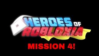 ROBLOX HEROES DE ROBLOXIA: MISSION 4!