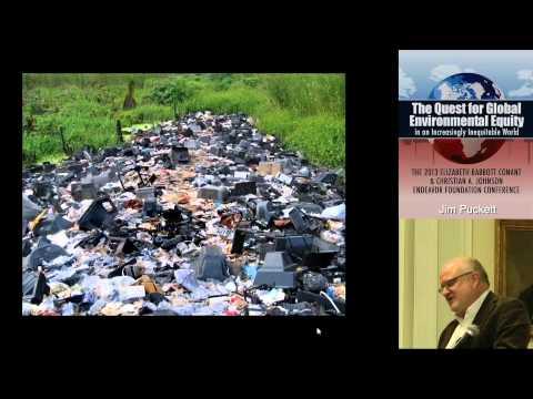The High Tech Trashing of the Global South, Jim Puckett