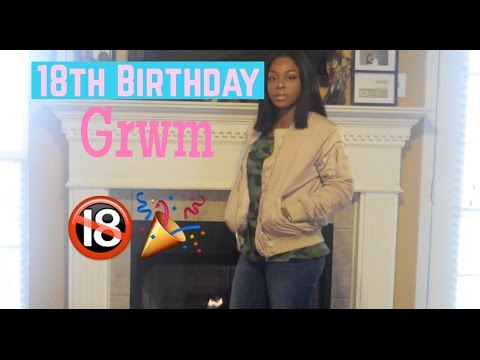 18th Birthday | Get Ready With Me | I AM LEGAL 🔞
