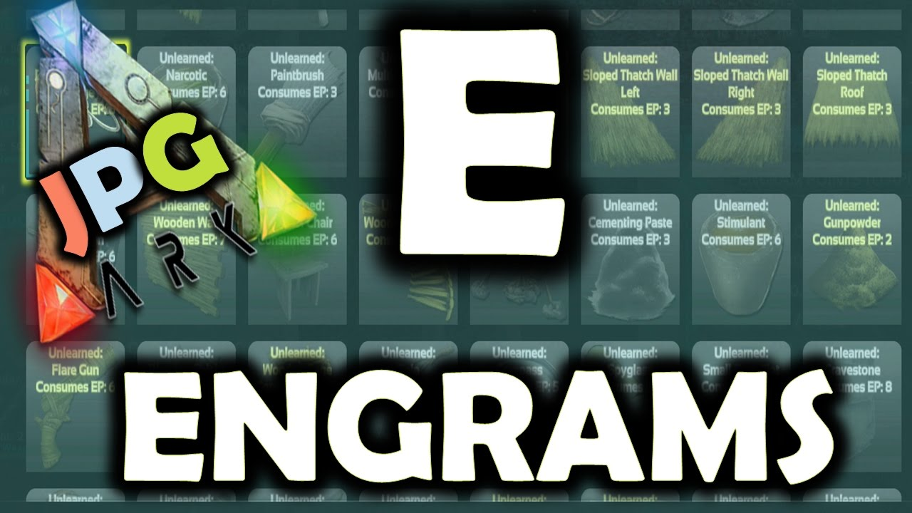 ARK Survival Evolved Engrams - A To Z Of ARK - PS4 XB1 PC GUIDE