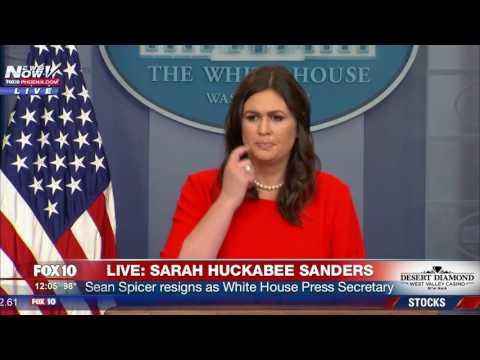 WATCH: Sarah Huckabee Sanders Holds Press Briefing After Sean Spicer Resigns