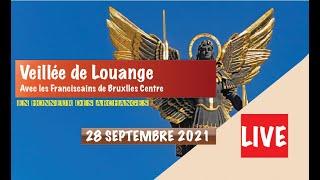 Veillée De Louange En Lhonneur Des Archanges - 28 Septembre 2021