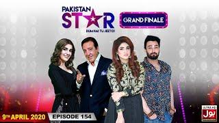 Pakistan Star Grand Finale | Episode 154 | Talent Hunt | 9th April 2020 | BOL Entertainment