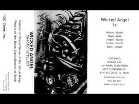 Wicked angel  chaotic intellect demo  1987  SAN ANTONIO US