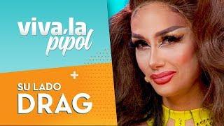 Pamela Díaz impactó al caracterizarse como Drag Queen - Viva La Pipol