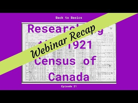 Genealogy With A Canadian Twist Weekly Webinar Episode 21 Recap