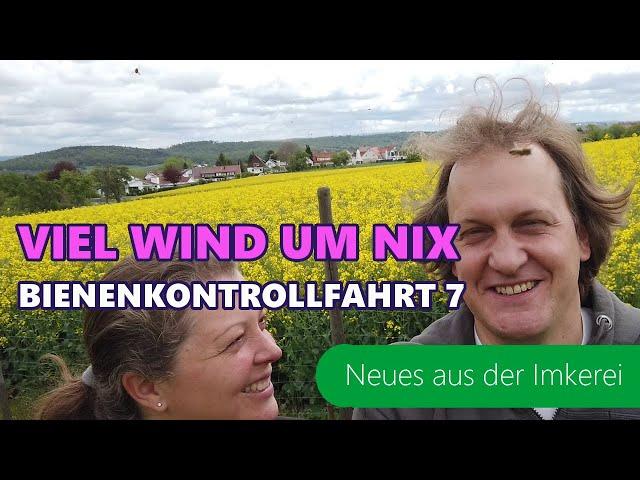 BKF #7-2021  Viel Wind, Regen   Gibts jetzt Honig?   Bienen füttern im Mai   Neues aus der Imkerei