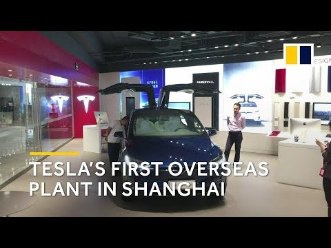 Tesla announces plans for first overseas plant in Shanghai