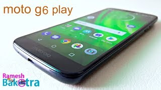 Motorola Moto G6 Play Unboxing and Full Review