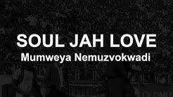 Soul Jah Love - Mumweya Nemuzwokwadi (Official Lyric Video)