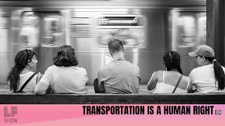 Transportation is a Human Right