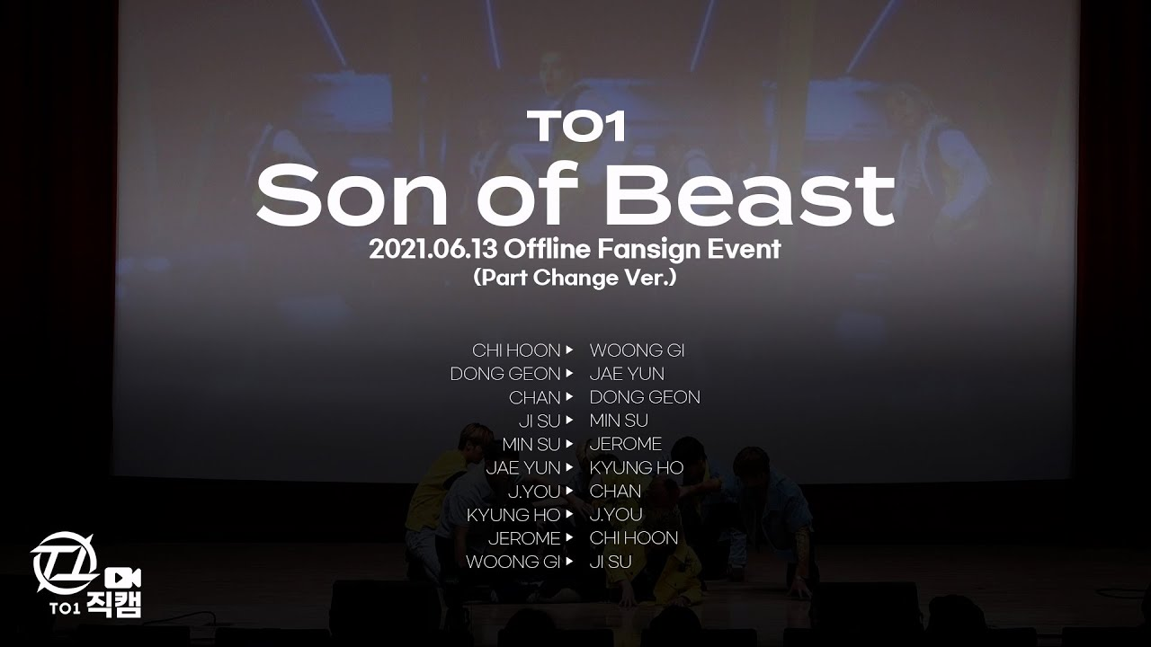 [TO1 직캠] #단체 CAM 'TO1(티오원) - Son of Beast' (Part Change Ver.) @210613 팬사인회   티오원