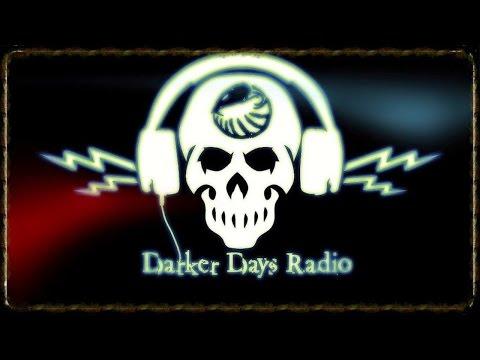 Darker Days Radio #70