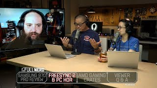 Samsung 970 Pro review, FreeSync 2 & PC HDR, AMD Gaming Crates, and more | The Full Nerd Ep. 49