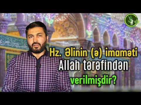 Həzrəti Əlinin (ə) imaməti Allah tərəfindən verilmişdir? Hacı Mütəllim