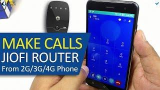 How to make Phone Calls using JioFi 2 Router (Jio 4G) on any 2G/3G/4G smartphone (Jio4GVoice)