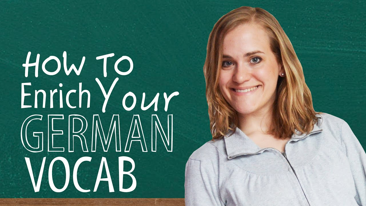 How to Enrich Your German Vocabulary