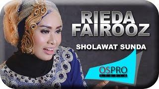 RIEDA FAIROOZ | SHOLAWAT SUNDA | Official Video