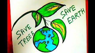 How to draw SAVE TREES SAVE EARTH  Step by step