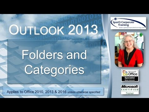 Outlook 2013 -  Folders and Categories