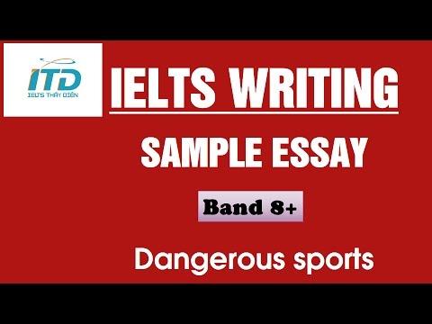 ielts writing sample dangerous sports ielts writing sample dangerous sports