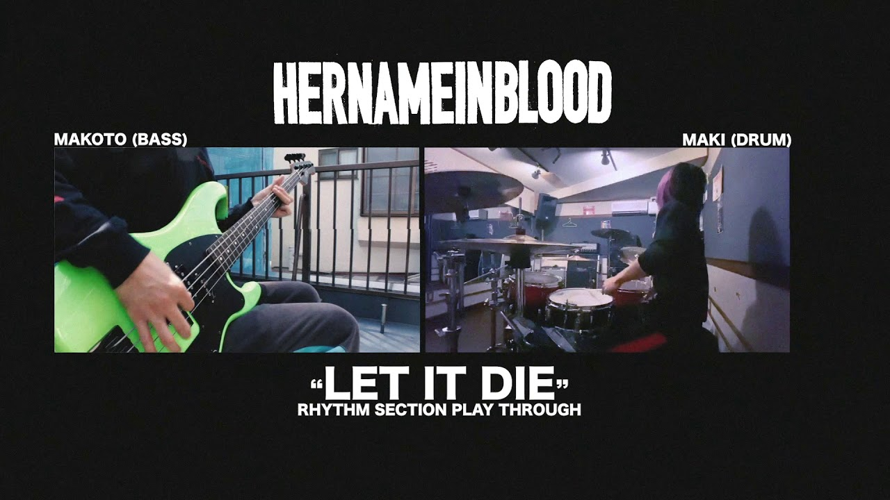"""LET IT DIE"" OFFICIAL RHYTHM SECTION PLAY THROUGH"
