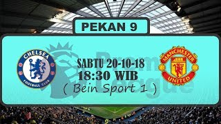 Download Video JADWAL LIGA INGGRIS PEKAN KE 9 , 20/10/18 , CHELSEA VS MAN.UNITED MP3 3GP MP4
