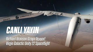 Richard Branson'un ilk uzay yolculuğu! Virgin Galactic Unity 22 Spaceflight Canl