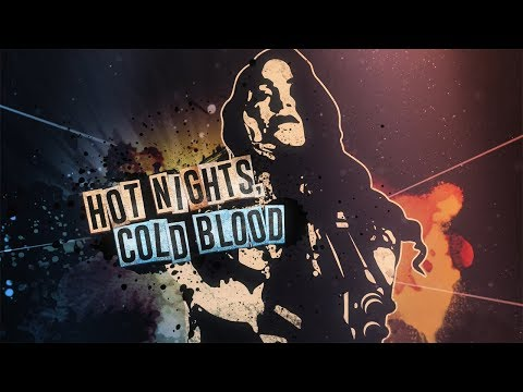 Hot Nights, Cold Blood (OFFICIAL TRAILER) thumbnail