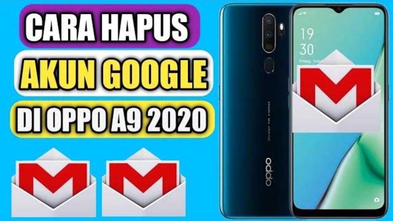 Cara menghapus akun Google di Oppo A9 2020 - YouTube