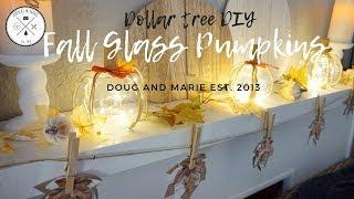 DOLLAR TREE DIY: FARMHOUSE STYLE GLASS PUMPKINS [Doug&Marie At Home]