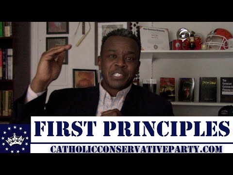 First Principles | Catholic Conservative Party of America