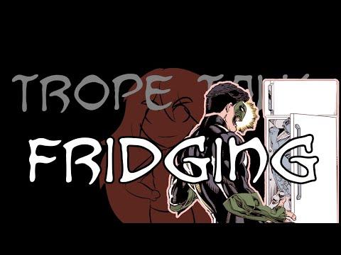 Trope Talk: Fridging