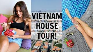House Tour! Ho Chi Minh City, Vietnam
