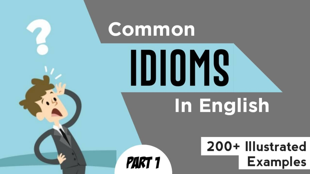 commonly used idioms and phrases