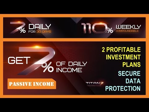 Passive Income with Titanium Market Profits: 7% Daily / 110% Weekly & Secure Storage
