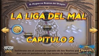 Hearthstone   EL DESPERTAR DE GALAKROND   Capitulo 2: La Liga del Mal