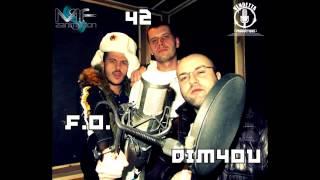 42, F O  & Dim4ou   Chernodrobna 2013 (New)
