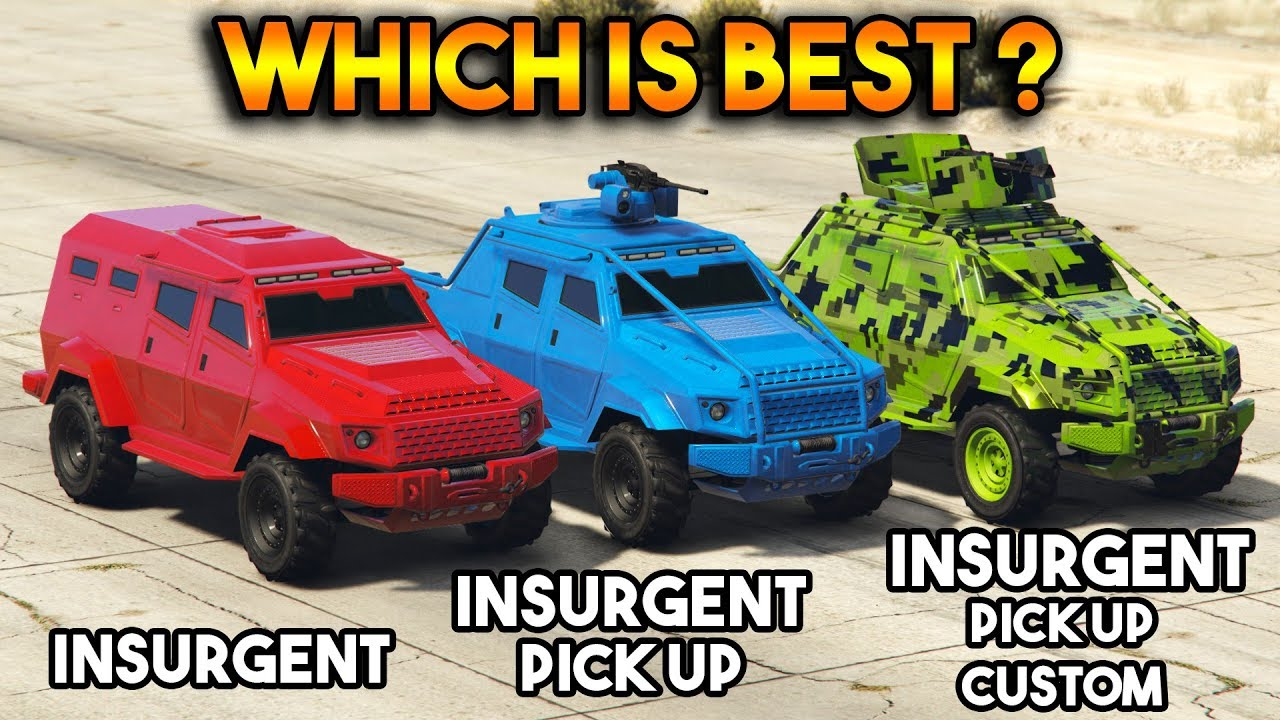 GTA 5 online : Insurgent VS Insurgent Pick Up VS Insurgent Pick Up Custom (Which is best?)