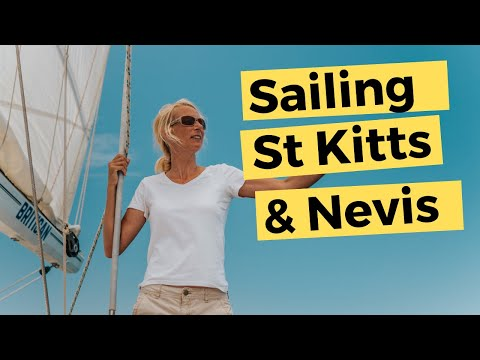 What Cruisers Get Up To In St Kitts & Nevis | Sailing Britican S5E21