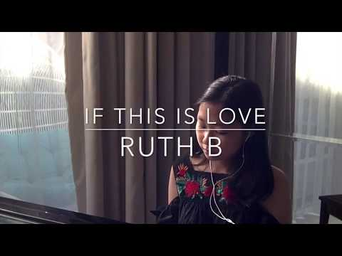 if this is love Ruth B cover - CherishAngelicz