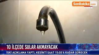 İstanbul'un 10 İlçesinde, Saat 15.00'e Kadar Su Verilemeyecek