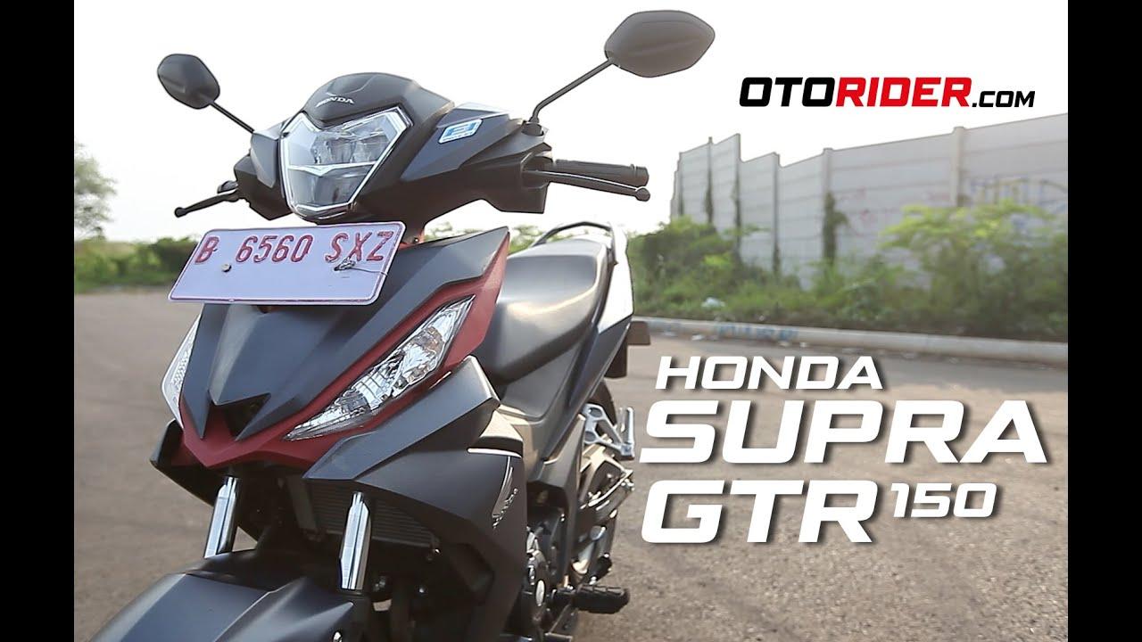 Honda Supra GTR 150 Test Ride Review Indonesia OtoRider YouTube