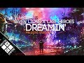 Seven Lions ft. Fiora - Dreamin' (Last Heroes Remix) | Melodic Dubstep