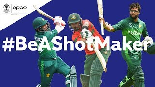 Oppo #BeAShotMaker | Pakistan v Bangladesh - Shot of the Day | ICC Cricket World Cup 2019