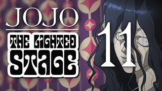 JoJo: The Lighted Stage - Chapter 11