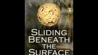 Sliding Beneath the Surface [The St. Augustine Trilogy: Book I]